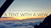 Гледка от палатката: 10 причини да ходим на къмпинг (фотогалерия)